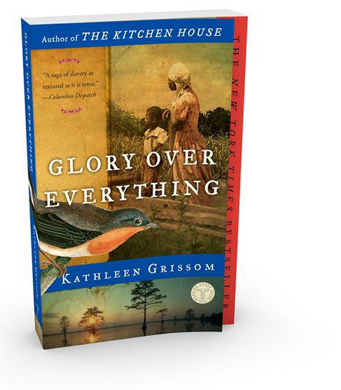 Kitchen House Book kathleen grissom :: glory over everything :: glory over everything
